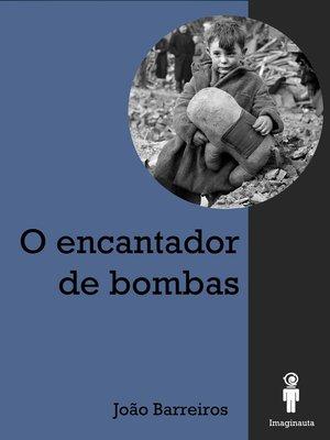 cover image of O Encantador de bombas