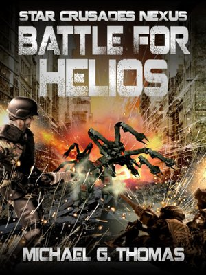 cover image of Battle for Helios (Star Crusades Nexus, Book7)