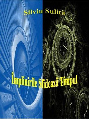 cover image of Împlinirile Sfidează Timpul