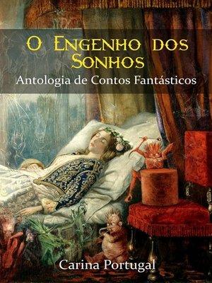 cover image of O Engenho dos Sonhos