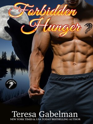 cover image of Forbidden Hunger (Lee County Wolves) Book #1