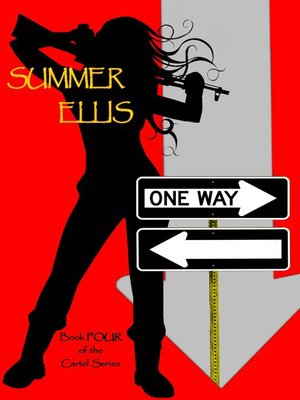 One way book four of the cartel series by summer ellis overdrive cover image fandeluxe Choice Image