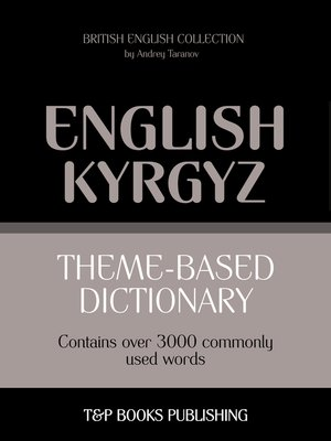 cover image of Theme-based dictionary British English-Kyrgyz
