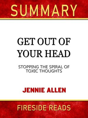 cover image of Summary of Get Out of Your Head