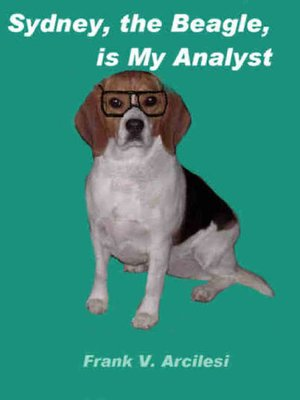 cover image of Sydney, the Beagle, is My Analyst