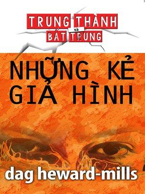 cover image of Những Kẻ Giả Hình