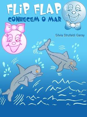cover image of Flip Flap conhecem o mar