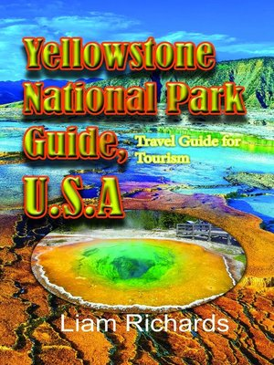 cover image of Yellowstone National Park Guide, U.S.A