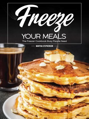 cover image of Freeze Your Meals