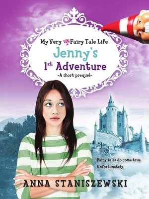 cover image of My Very UnFairy Tale Life