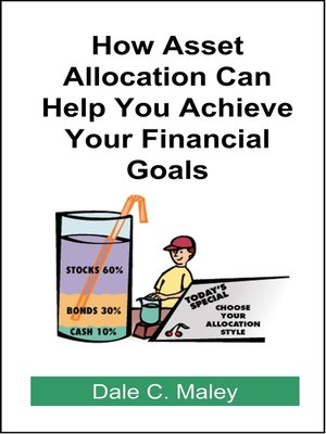 cover image of How Asset Allocation Can Help You Achieve Your Financial Goals
