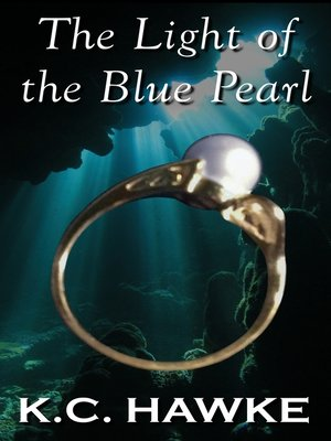 cover image of The Light of the Blue Pearl