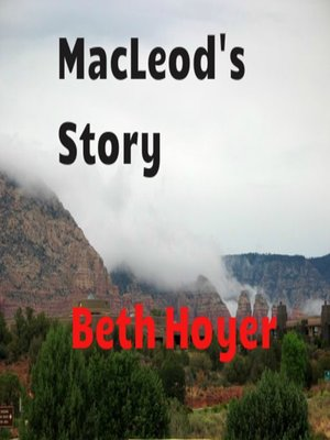 cover image of MacLeod's Story
