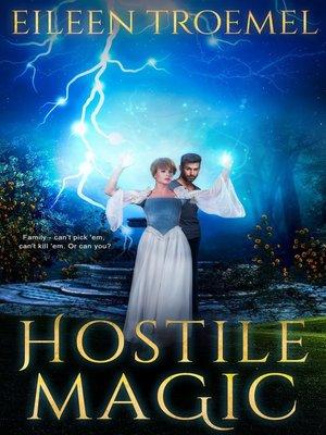 cover image of Hostile Magic