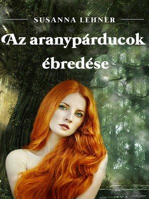 cover image of Az aranypárducok ébredése