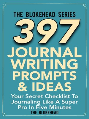 cover image of 397 Journal Writing Prompts & Ideas