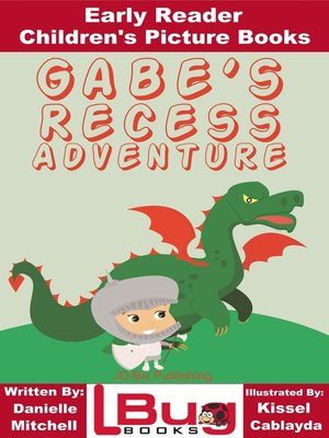 cover image of Gabe's Recess Adventure