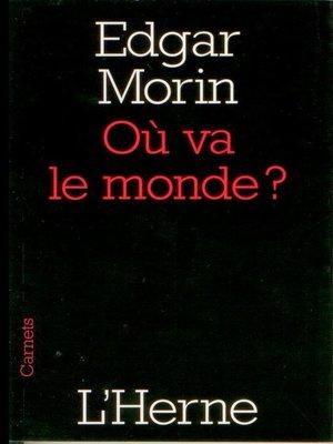 cover image of Où va le monde ?