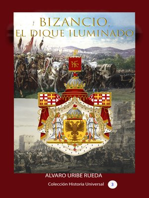 cover image of Bizancio, el dique iluminado