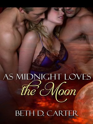 cover image of As Midnight Loves the Moon