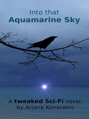 cover image of Into that Aquamarine Sky