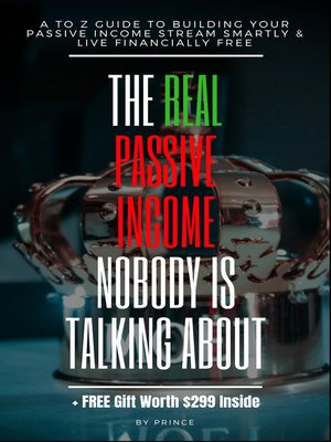 cover image of The Real Passive Income Nobody is Talking About
