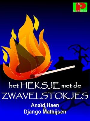cover image of Het heksje met de zwavelstokjes