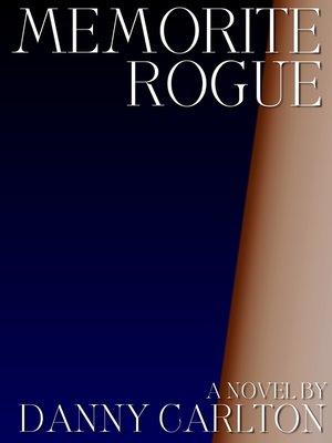 cover image of Memorite Rogue