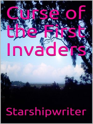 cover image of Curse of the First Invaders