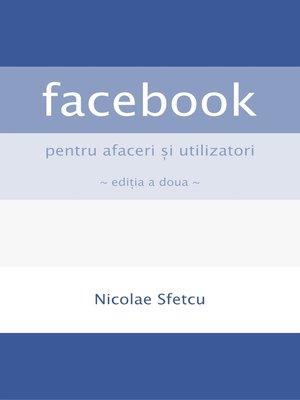 cover image of Facebook pentru afaceri şi utilizatori