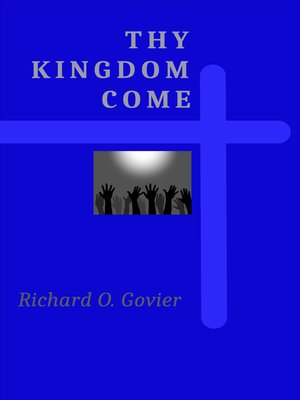 cover image of Thy Kingdom Come