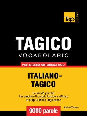cover image of Vocabolario Italiano-Tagico per studio autodidattico