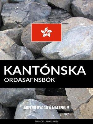 cover image of Kantónska Orðasafnsbók