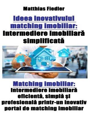 cover image of Ideea inovativului matching imobiliar
