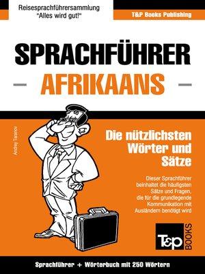 cover image of Sprachführer Deutsch-Afrikaans und Mini-Wörterbuch mit 250 Wörtern