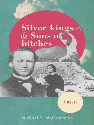 cover image of Silver Kings & Sons of Bitches, a Novel