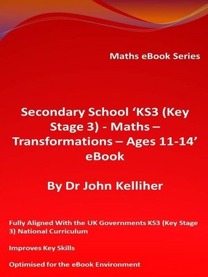 cover image of Secondary School 'KS3 (Key Stage 3)--Maths--Transformations – Ages 11-14' eBook