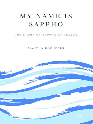 cover image of My Name Is Sappho