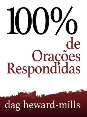 cover image of 100% de Orações Respondidas