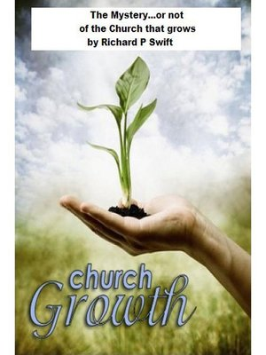 cover image of They Mystery...or not of the Church that Grows