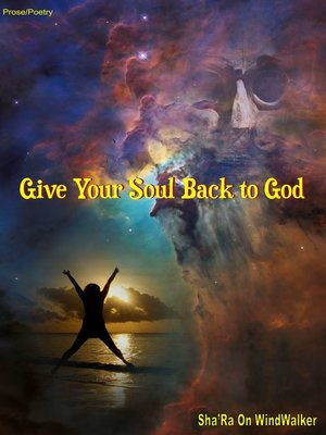 cover image of Give Your Soul Back to God