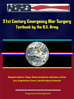 cover image of 21st Century Emergency War Surgery Textbook by the U.S. Army