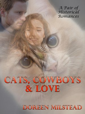 cover image of Cats, Cowboys & Love