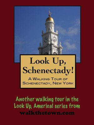 cover image of A Walking Tour of Schenectady, New York