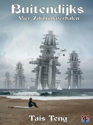 cover image of Buitendijks, vier ziltpunkverhalen