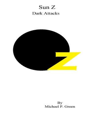 cover image of Sun Z Dark Attacks