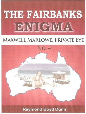 cover image of Maxwell Marlowe, Private Eye...The Fairbanks Enigma