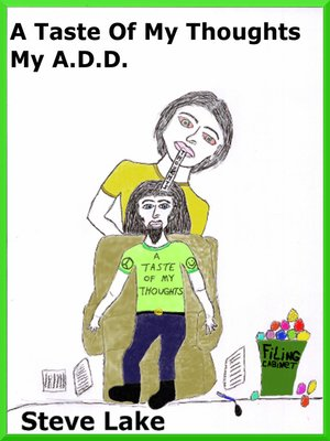 cover image of A Taste of My Thoughts My A.D.D.