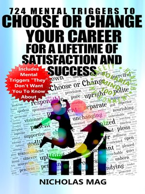 cover image of 724 Mental Triggers to Choose or Change Your Career for a Lifetime of Satisfaction and Success
