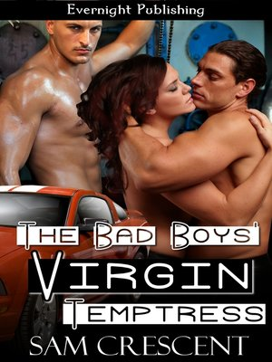 cover image of The Bad Boys' Virgin Temptress